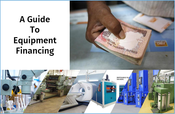 A Guide to Equipment Financing