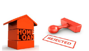 Lesser known reasons for Home Loan rejections